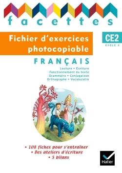 FACETTES FRANCAIS CE2 ED. 2009 - FICHIER D'EXERCICES PHOTOCOPIABLES