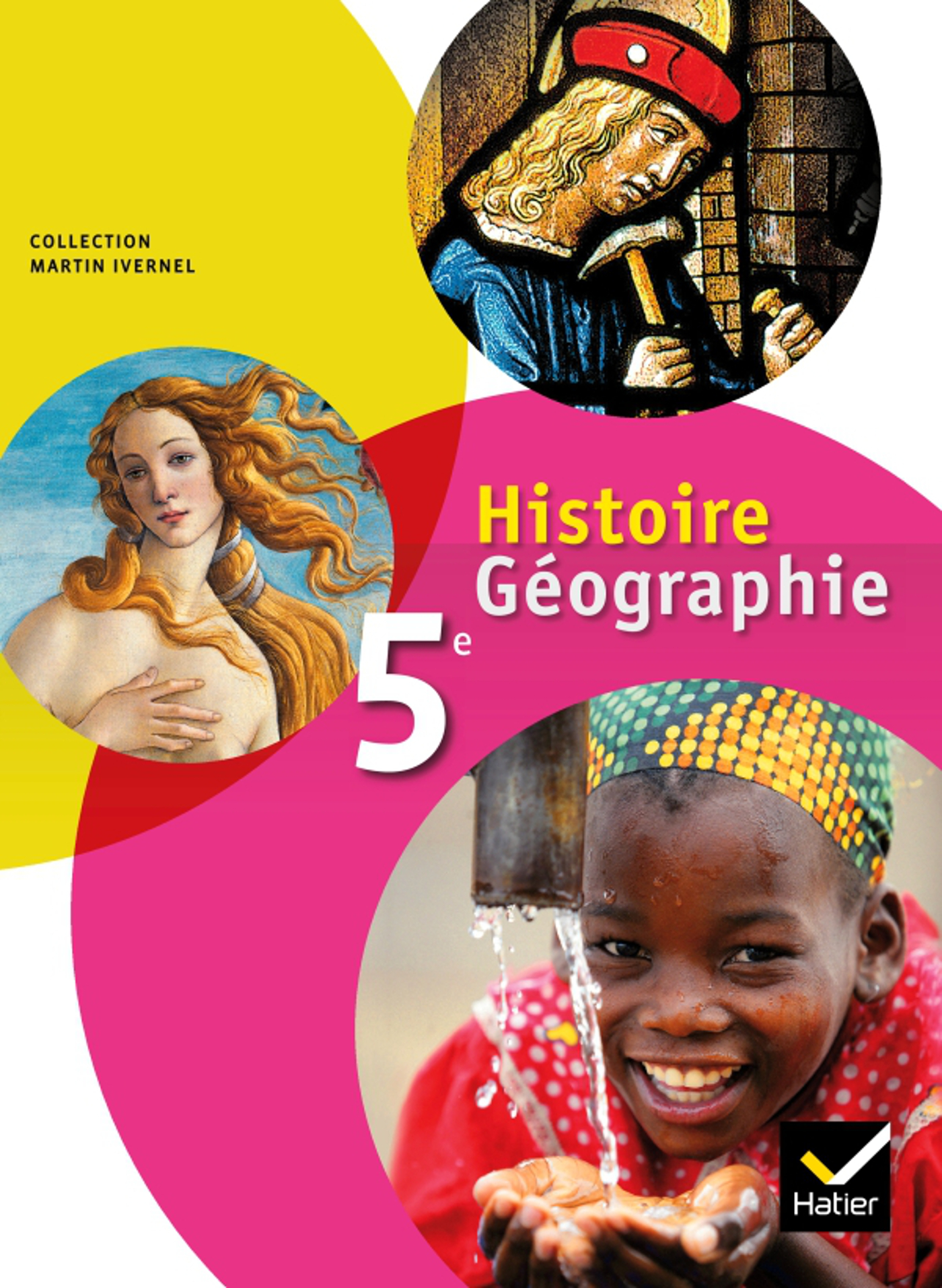 HISTOIRE-GEOGRAPHIE 5E ED. 2010 - MANUEL DE L'ELEVE