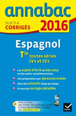 ANNALES ANNABAC 2016 ESPAGNOL TLE LV1 ET LV2