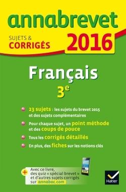 ANNALES ANNABREVET 2016 FRANCAIS 3E