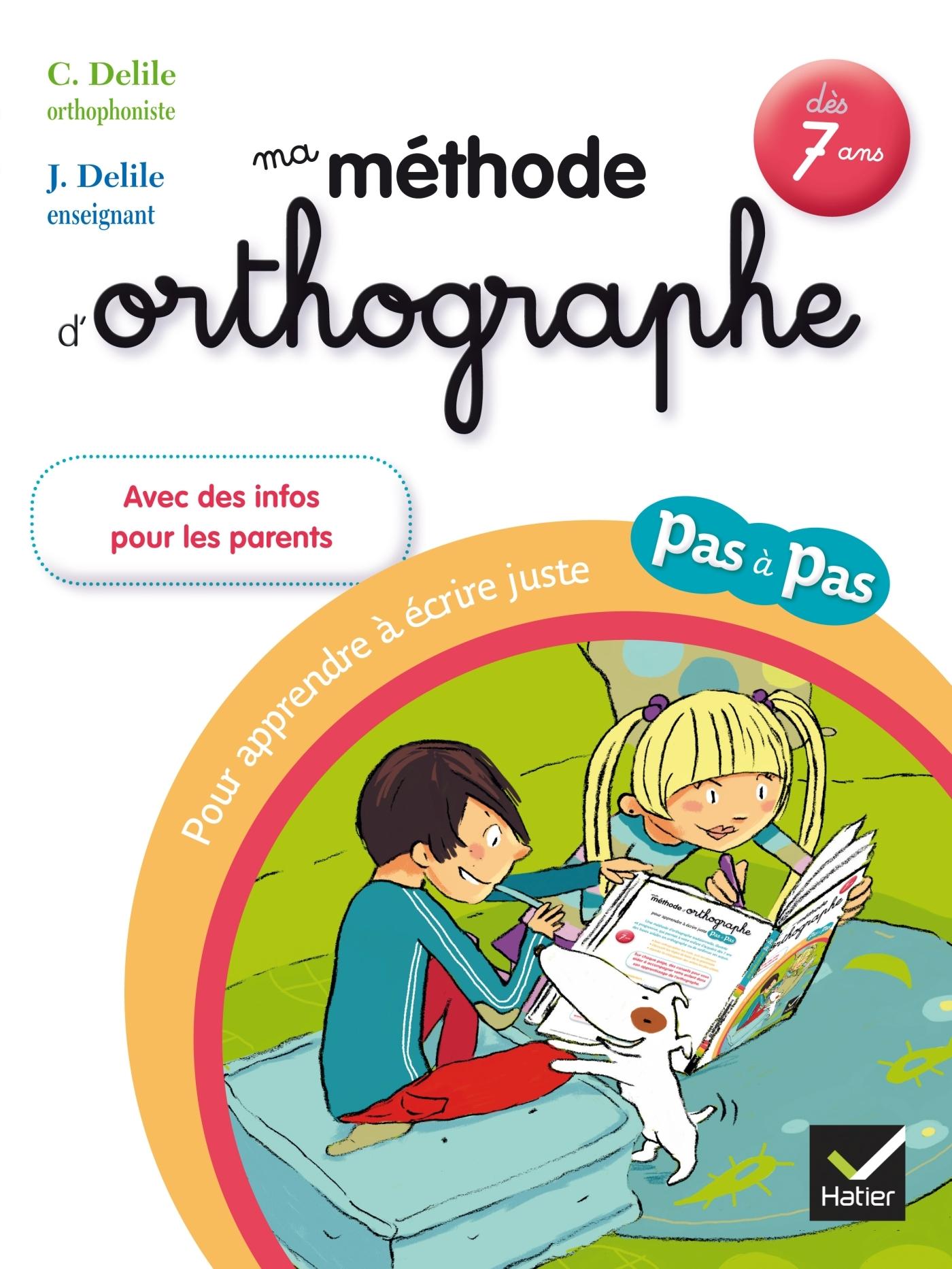 MA METHODE D'ORTHOGRAPHE
