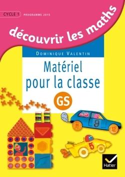 DECOUVRIR LES MATHEMATIQUES GRANDE SECTION ED. 2015 - MATERIEL POUR LA CLASSE