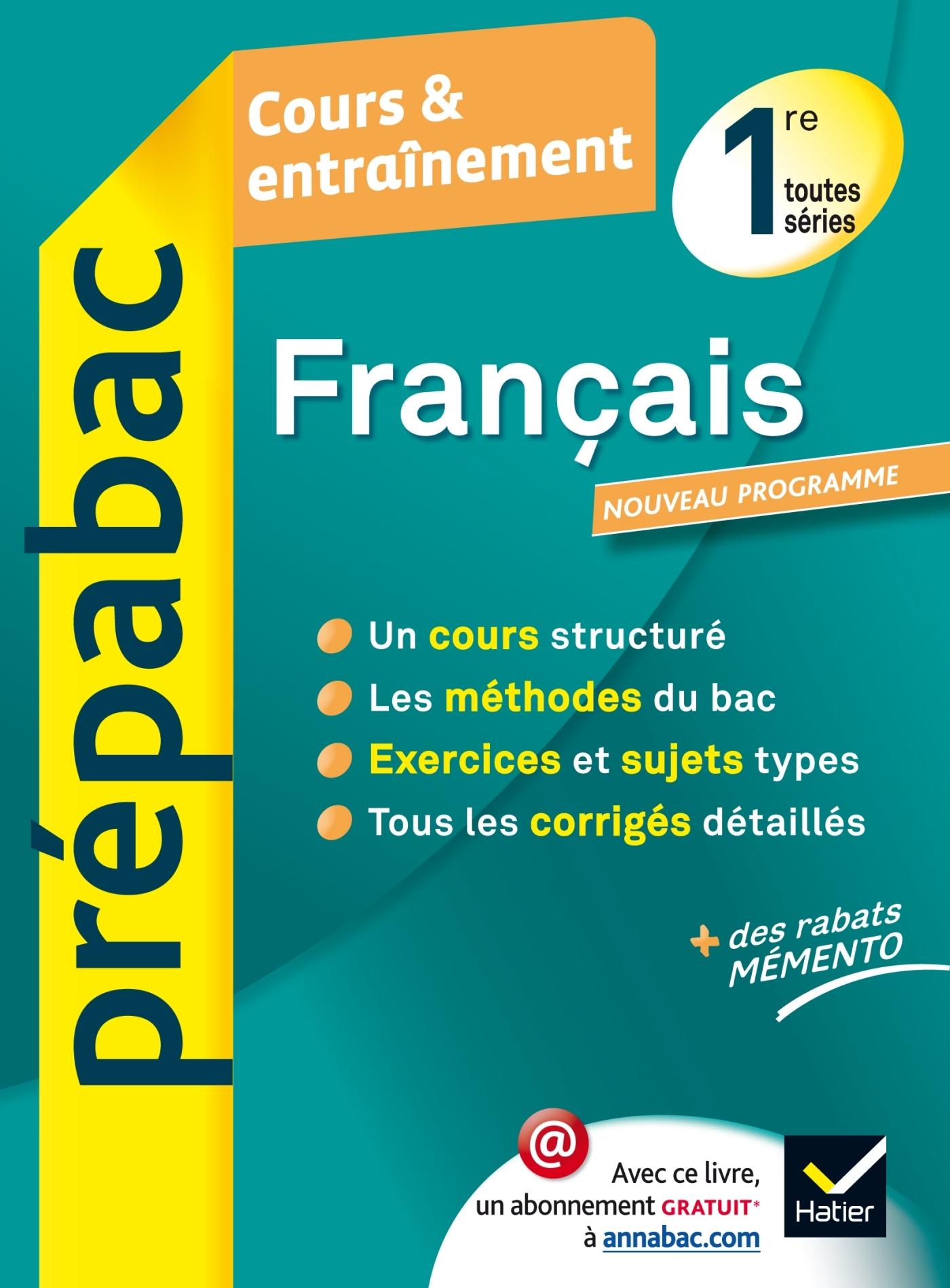 FRANCAIS 1RE TOUTES SERIES - PREPABAC COURS & ENTRAINEMENT
