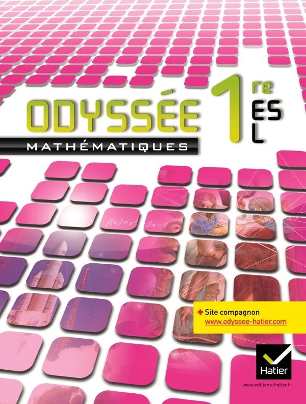 ODYSSEE MATHEMATIQUES 1RES ES/L ED. 2011 - MANUEL DE L'ELEVE