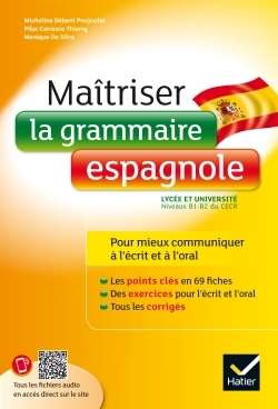 MAITRISER LA GRAMMAIRE ESPAGNOLE