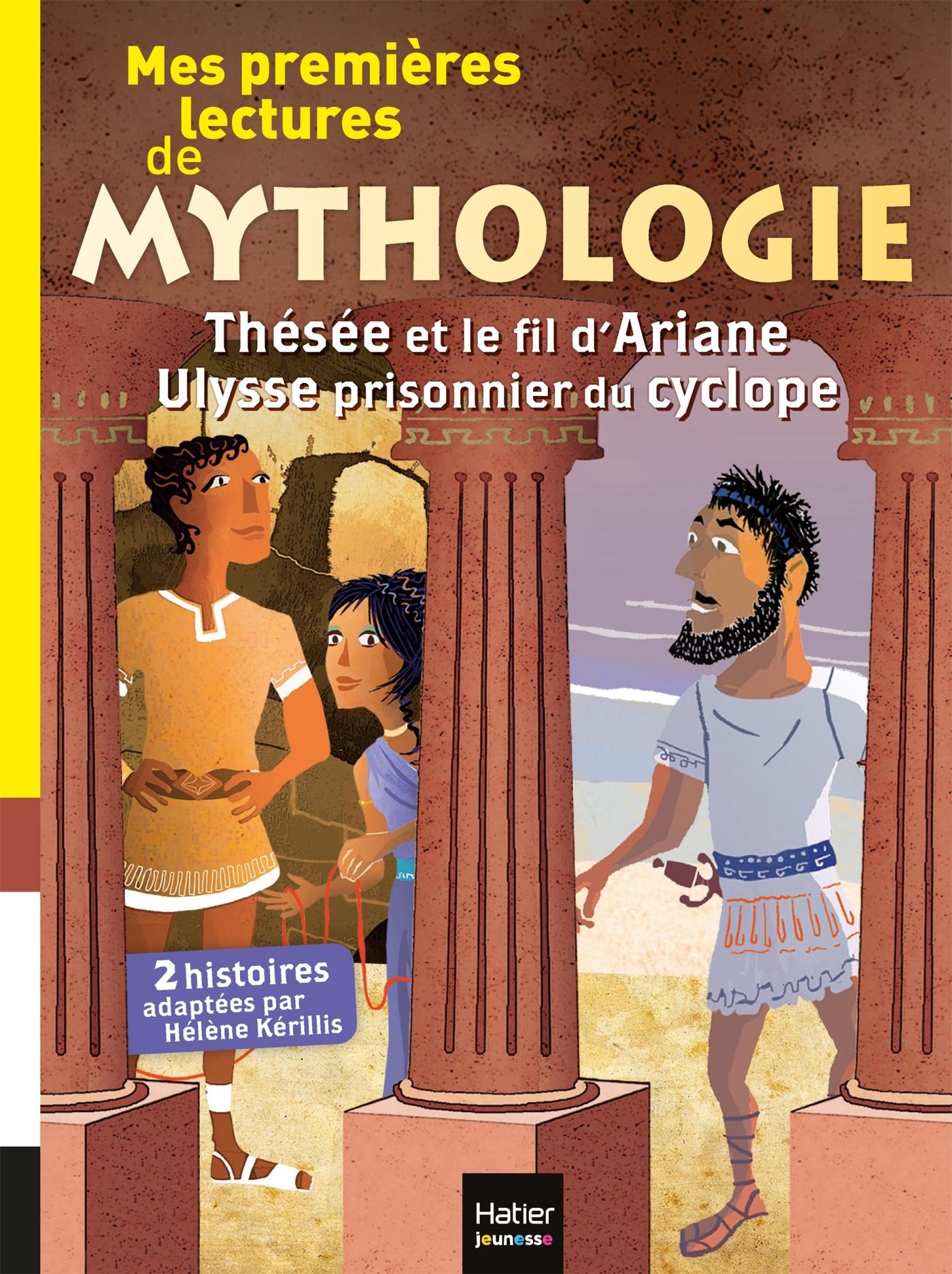 MES PREMIERES LECTURES DE MYTHOLOGIE