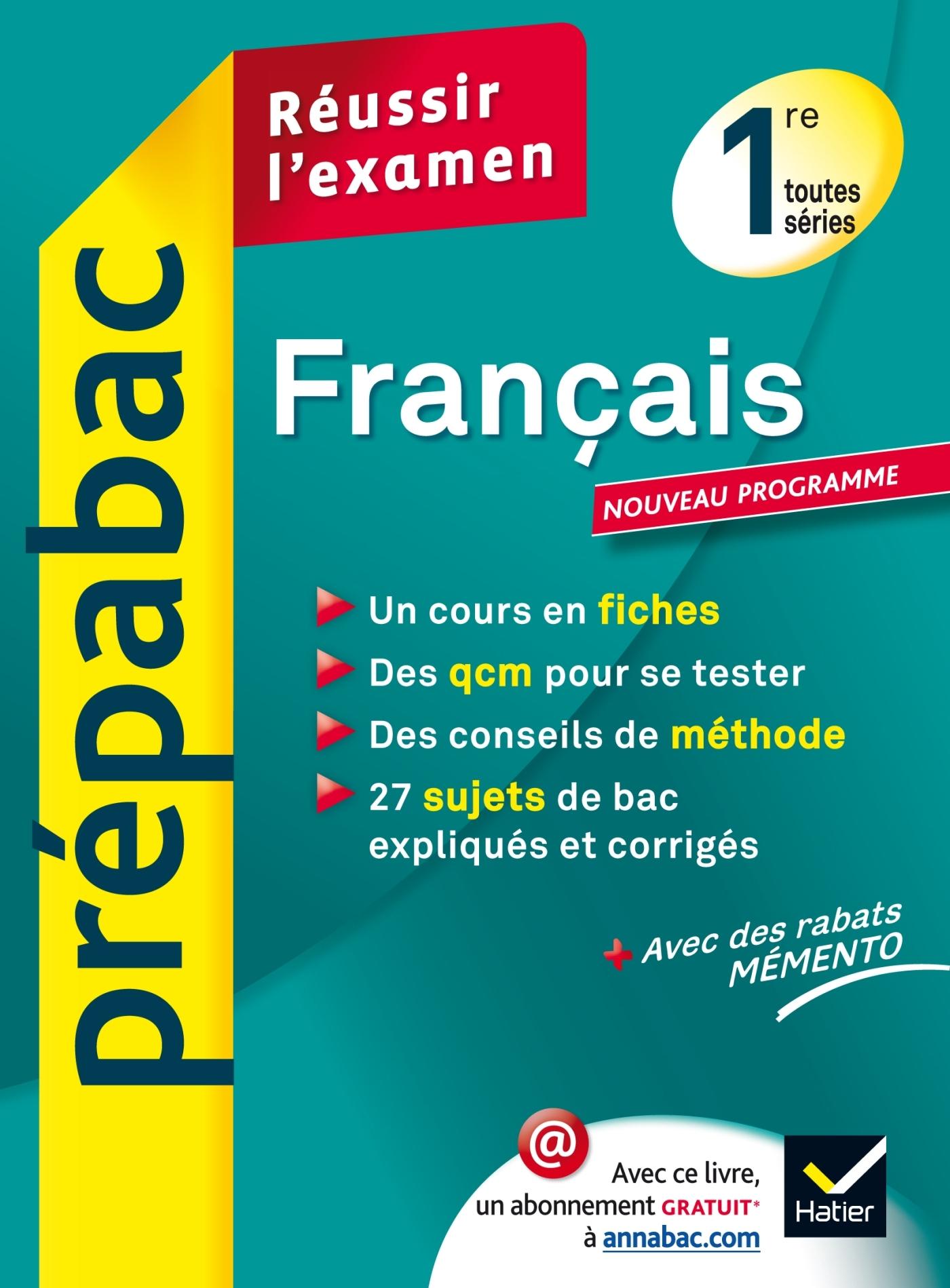 FRANCAIS 1RE TOUTES SERIES - PREPABAC REUSSIR L'EXAMEN