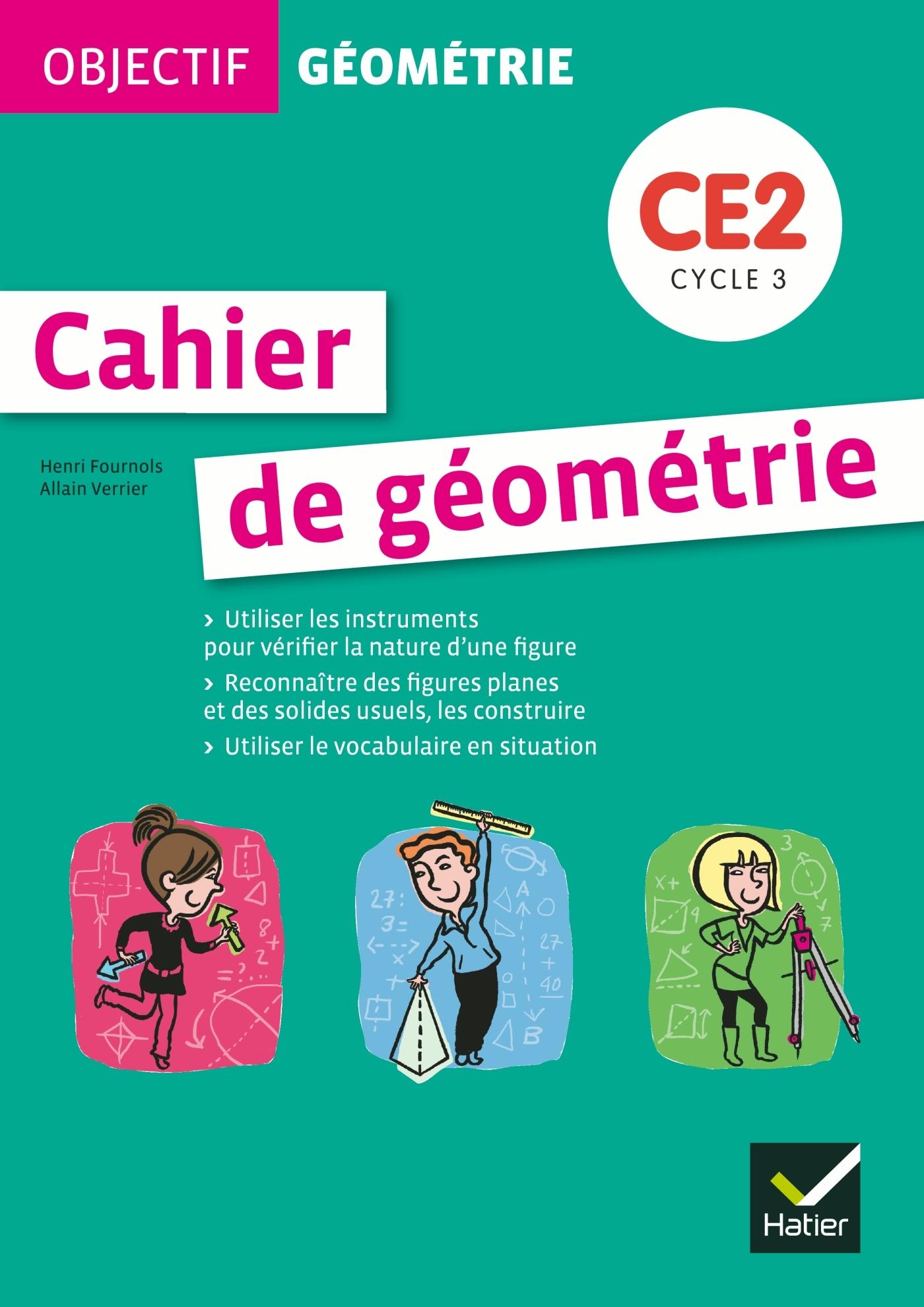 OBJECTIF GEOMETRIE CE2 ED. 2012 - FICHIER DE L'ELEVE