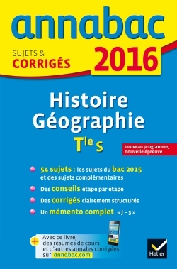 ANNALES ANNABAC 2016 HISTOIRE-GEOGRAPHIE TLE S