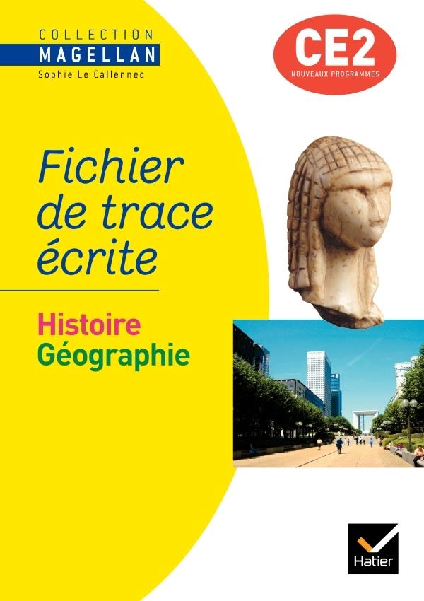 MAGELLAN HISTOIRE-GEOGRAPHIE CE2 ED. 2009 - FICHIER DE TRACE ECRITE
