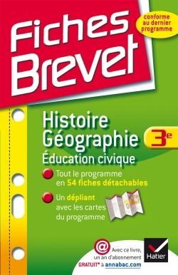 FICHES BREVET HISTOIRE-GEOGRAPHIE EDUCATION CIVIQUE 3E