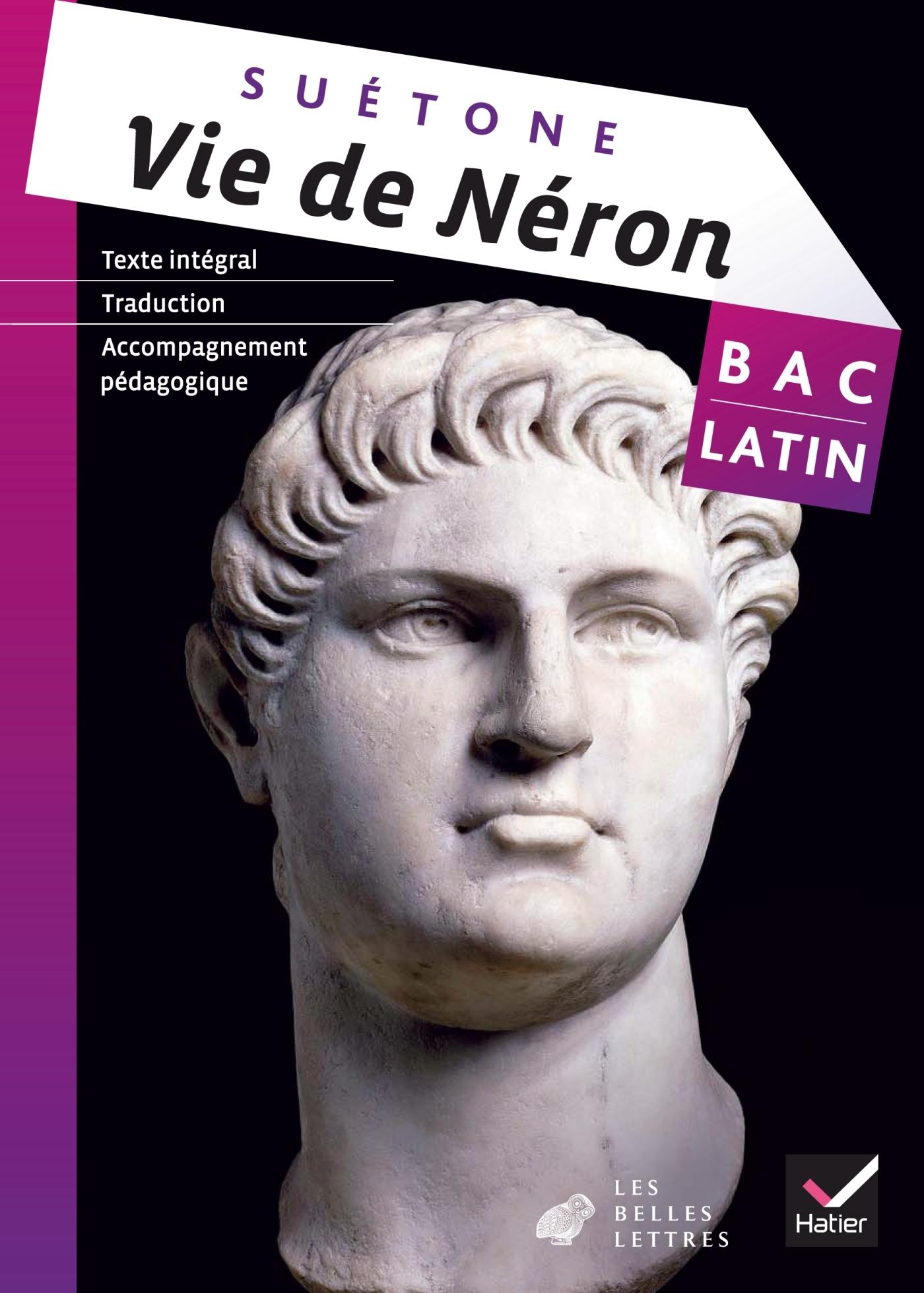 OEUVRE COMPLETE LATIN TLE ED. 2013 - VIE DE NERON (SUETONE)