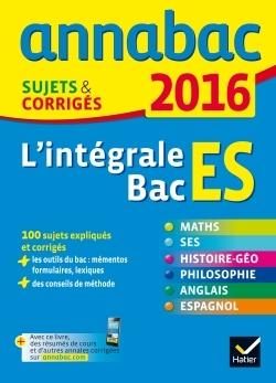 ANNALES ANNABAC 2016 L'INTEGRALE BAC ES
