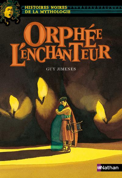 ORPHEE L ENCHANTEUR