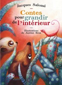 CONTES POUR GRANDIR DE L'INTERIEUR (NOUVELLE EDITION 01/2014)