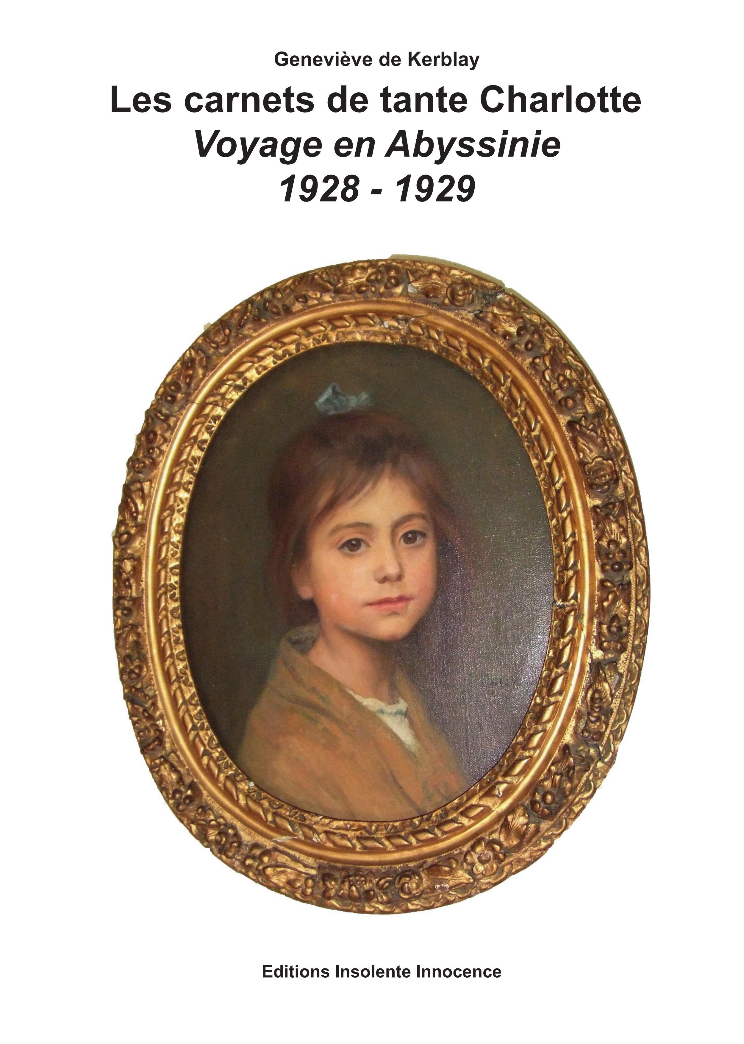 LES CARNETS DE TANTE CHARLOTTE VOYAGE EN ABYSSINIE 1928-1929