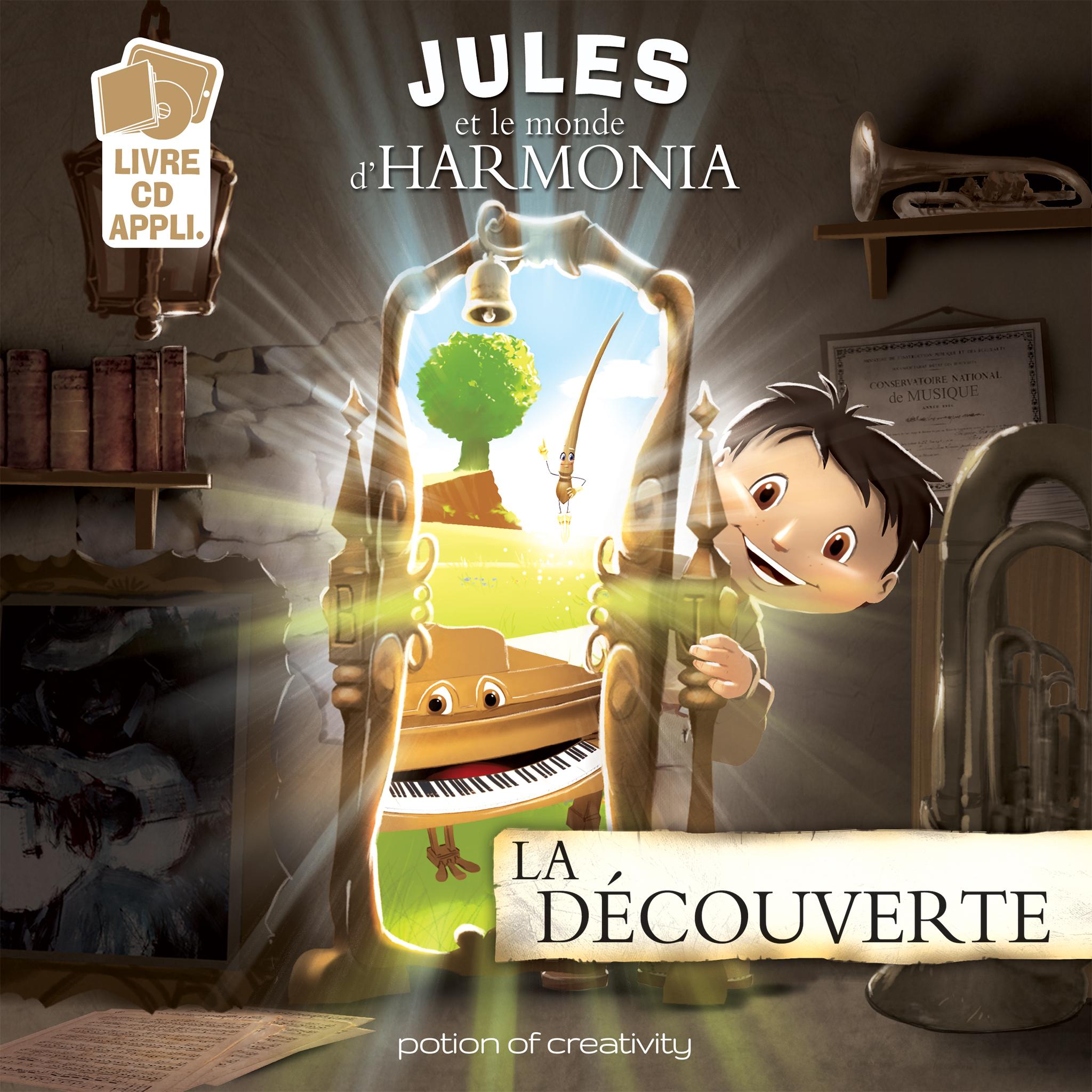 JULES ET LE MONDE D'HARMONIA - EPISODE 1 LA DECOUVERTE