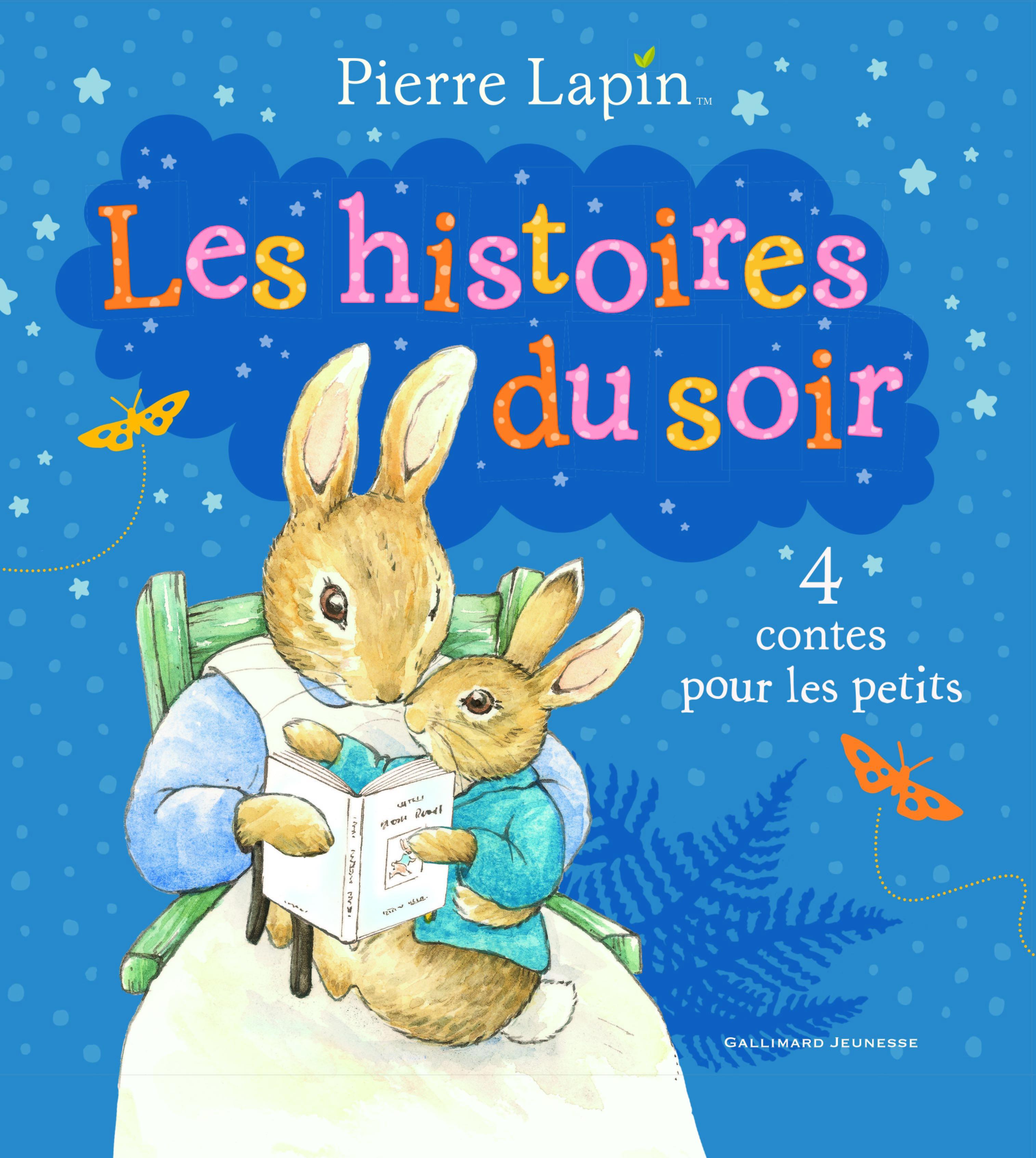 PIERRE LAPIN : LES HISTOIRES DU SOIR