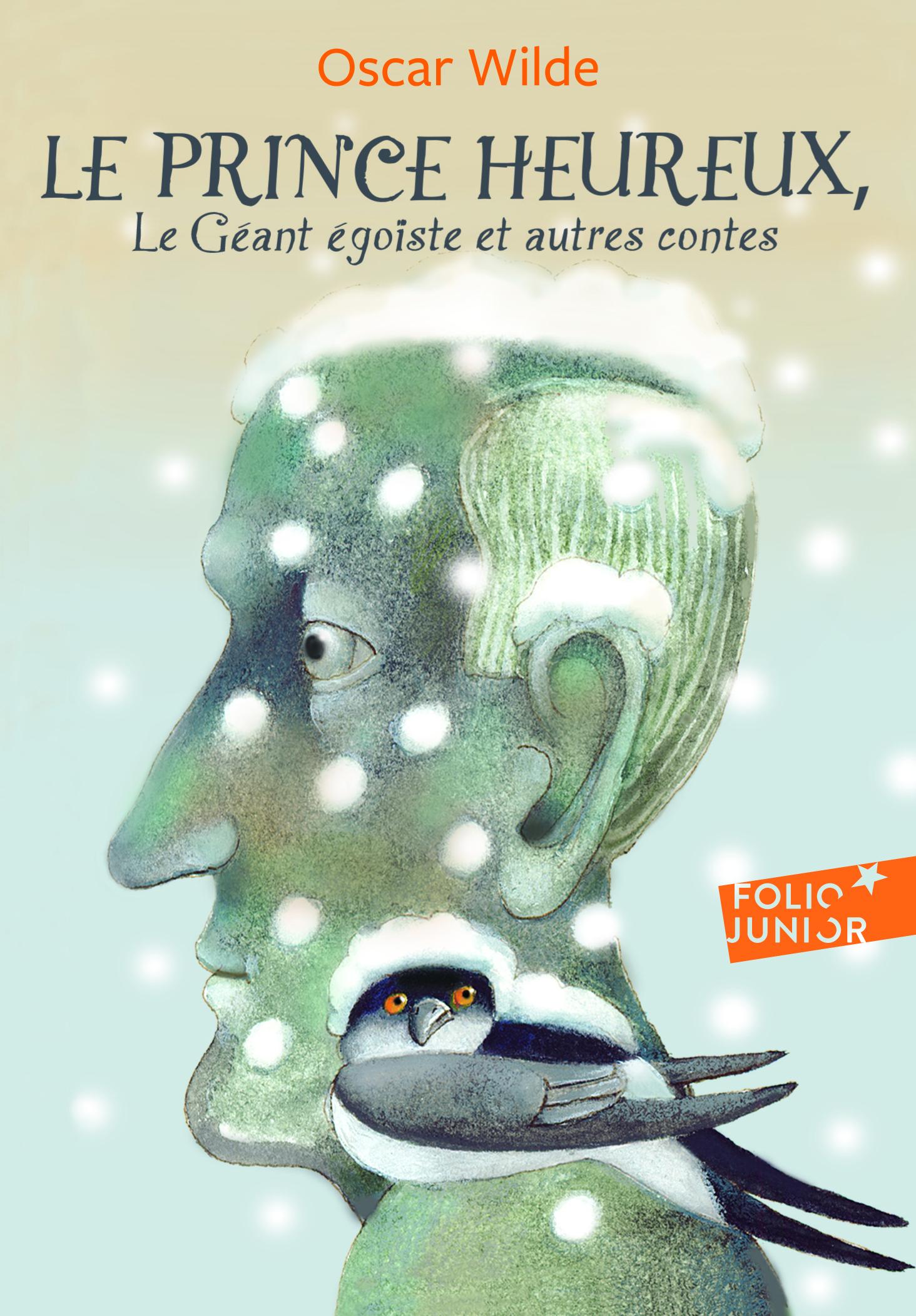LE PRINCE HEUREUX / LE GEANT EGOISTE ET AUTRES CONTES