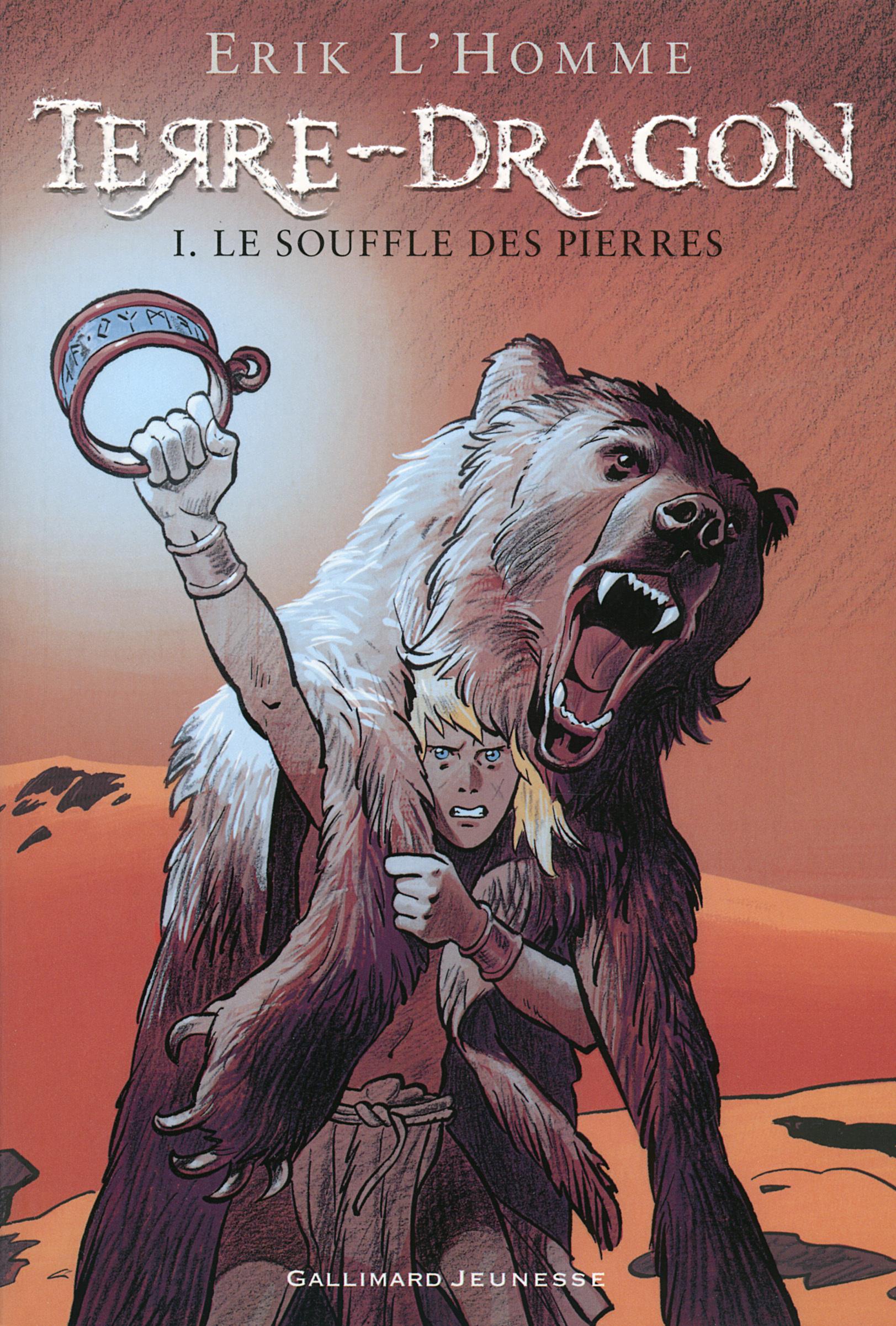 TERRE-DRAGON 1. LE SOUFFLE DES PIERRES