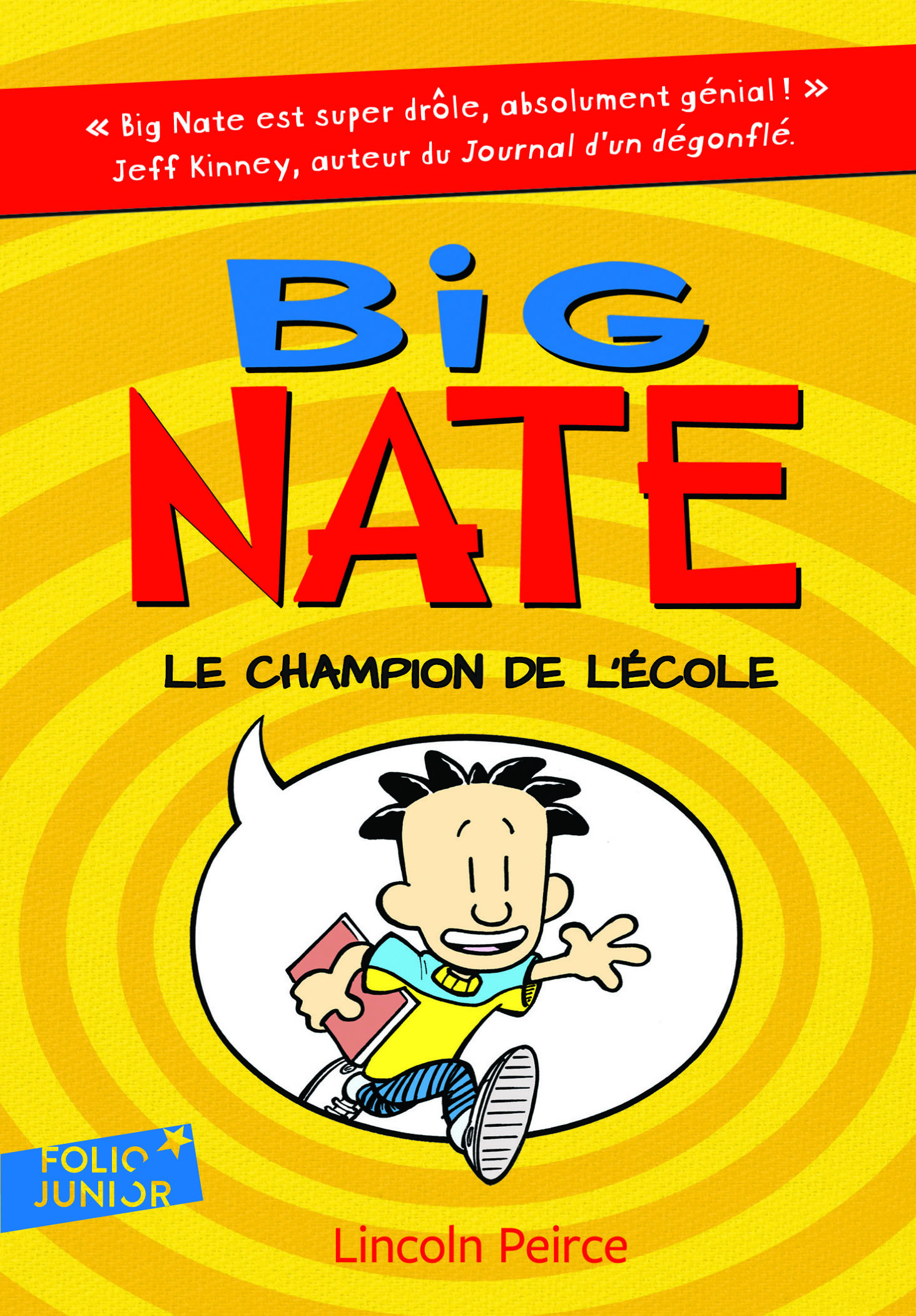 BIG NATE 1 - LE CHAMPION DE L'ECOLE