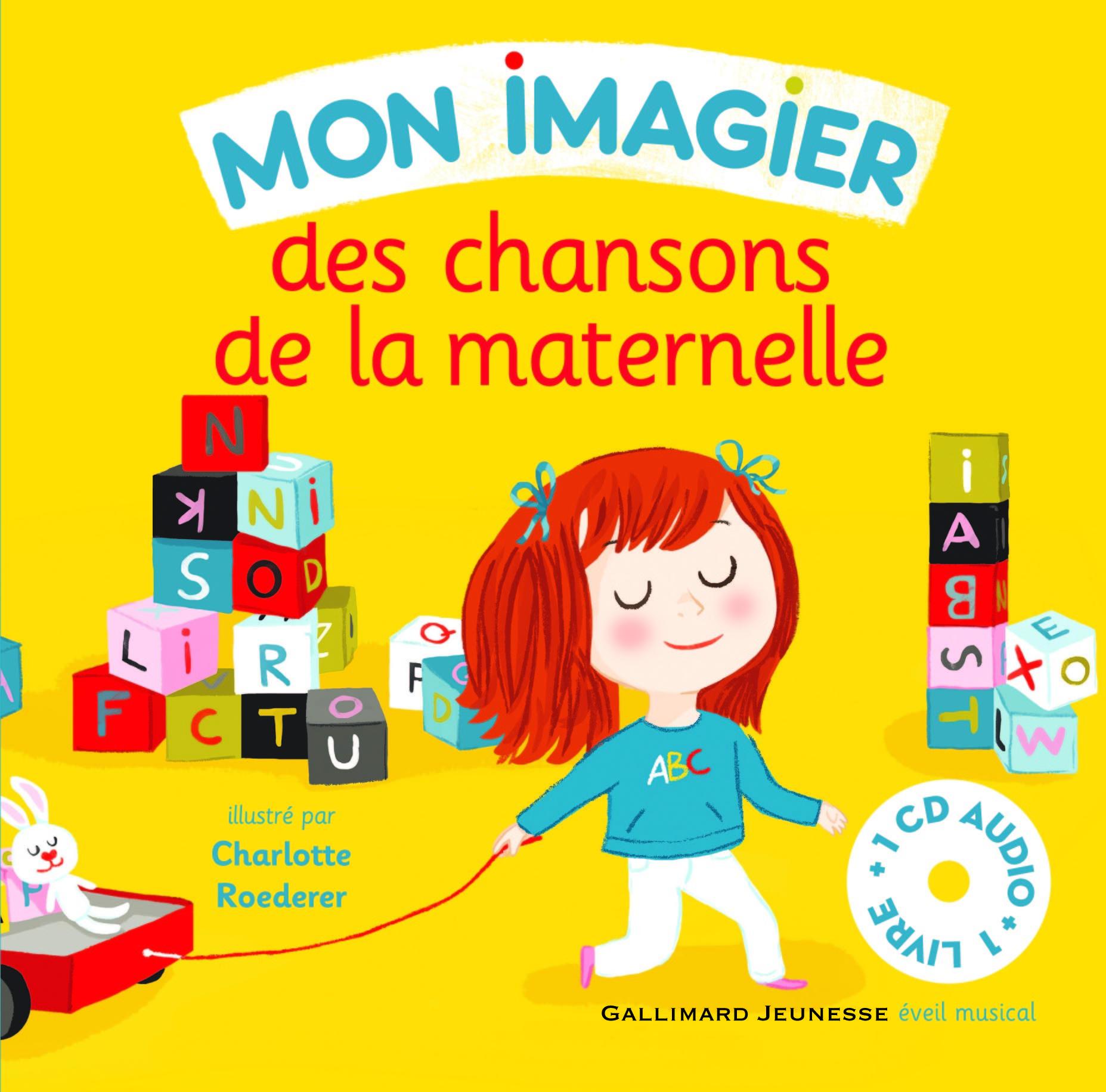 MON IMAGIER DES CHANSONS DE LA MATERNELLE LIVRE-CD