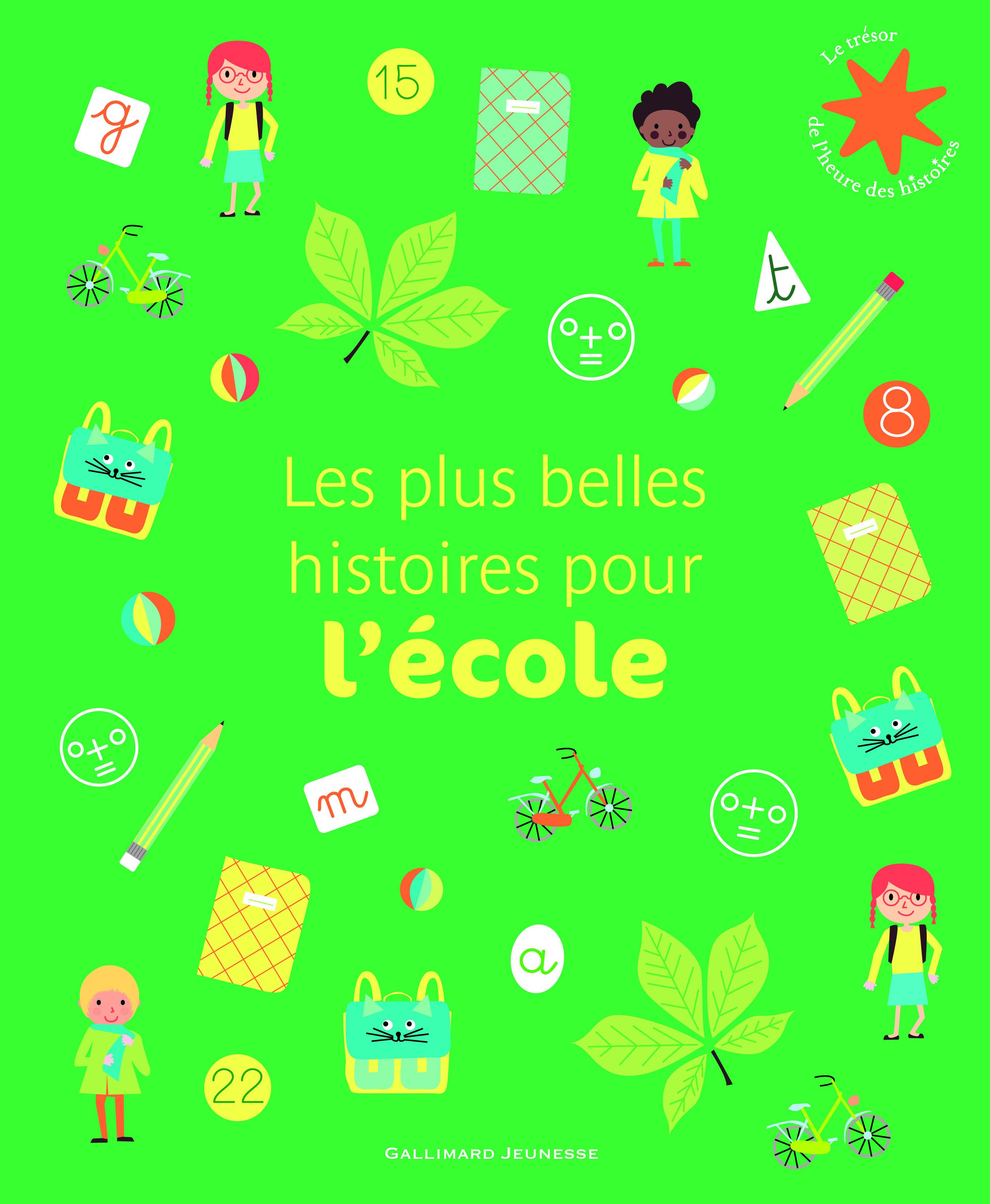 LES PLUS BELLES HISTOIRES POUR L'ECOLE