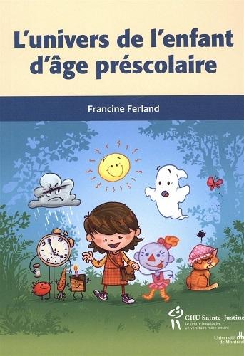 L'UNIVERS DE L'ENFANT D'AGE PRESCOLAIRE