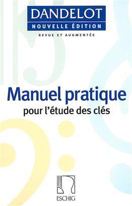 DANDELOT MANUEL PRATIQUE NOUVELLE EDITION