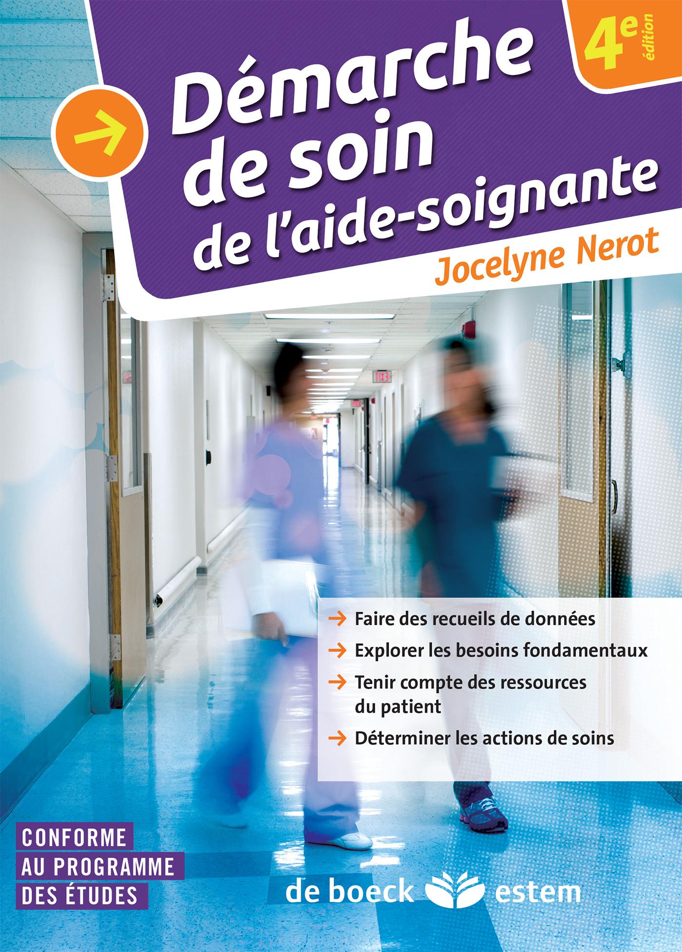DEMARCHE DE SOIN DE L'AIDE-SOIGNANTE