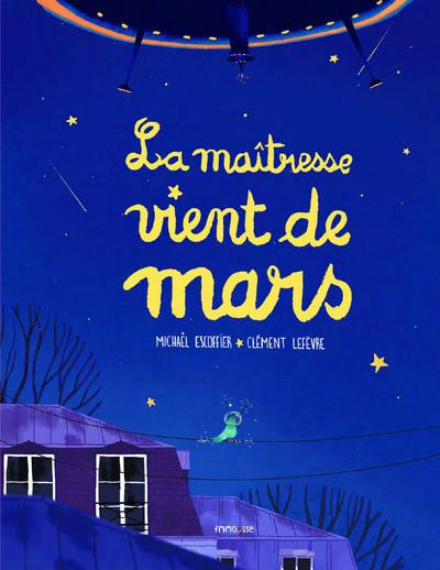 MAITRESSE VIENT DE MARS (LA)