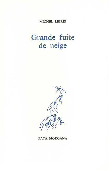 GRANDE FUITE DE NEIGE