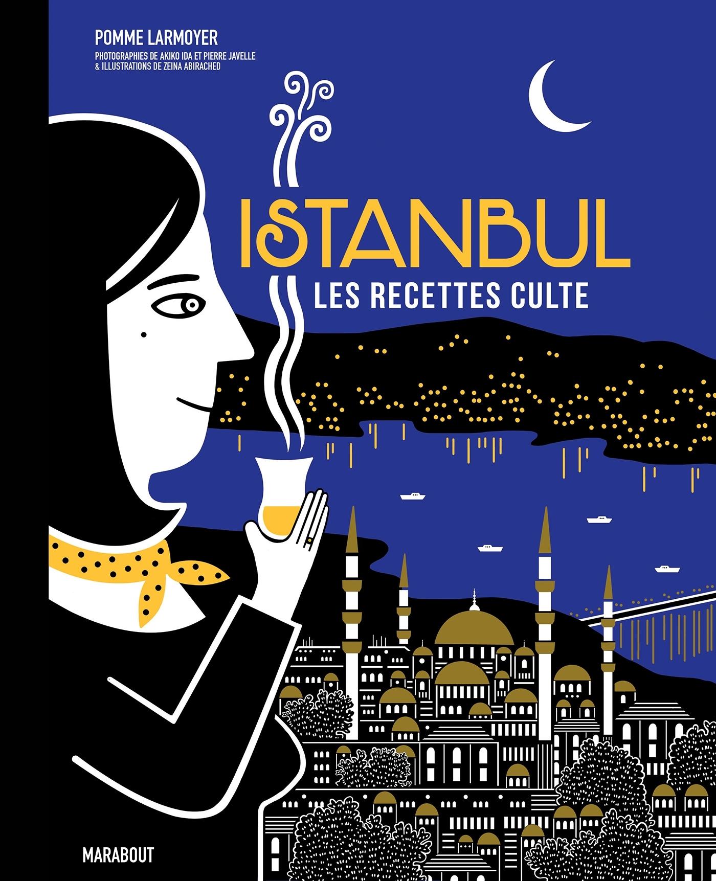 ISTANBUL, LES RECETTES CULTE