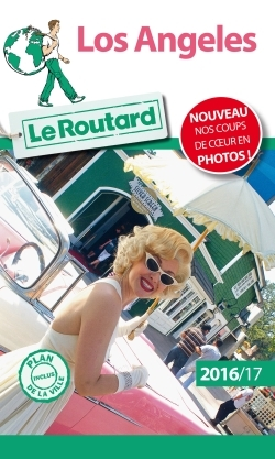GUIDE DU ROUTARD LOS ANGELES 2016/2017