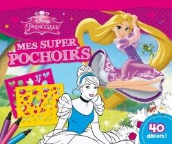 PRINCESSES, MES SUPER POCHOIRS