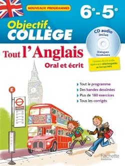 OBJECTIF COLLEGE - TOUT L'ANGLAIS 6E-5E