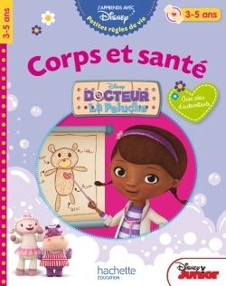 DOCTEUR LA PELUCHE CORPS ET SANTE 3-5 ANS