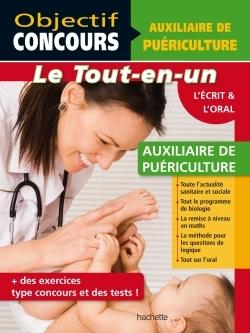 OBJECTIF CONCOURS - TOUT EN UN - AUXILIAIRE DE PUERICULTURE