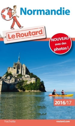 GUIDE DU ROUTARD NORMANDIE 2016/2017