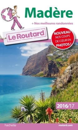 GUIDE DU ROUTARD MADERE 2016/2017