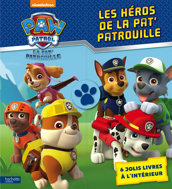 PAW PATROL - LA PAT' PATROUILLE / LES HEROS DE LA PAT'PATROUILLE