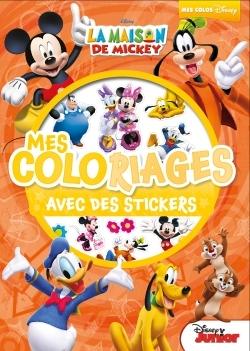 LA MAISON DE MICKEY, MES COLORIAGES AVEC STICKERS