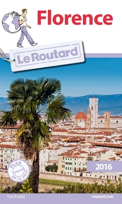 GUIDE DU ROUTARD FLORENCE 2016