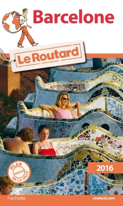 GUIDE DU ROUTARD BARCELONE 2016