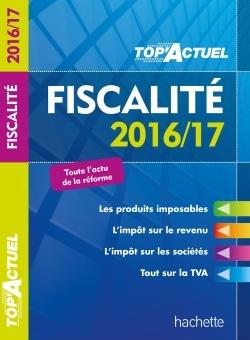 TOP ACTUEL FISCALITE 2016/2017