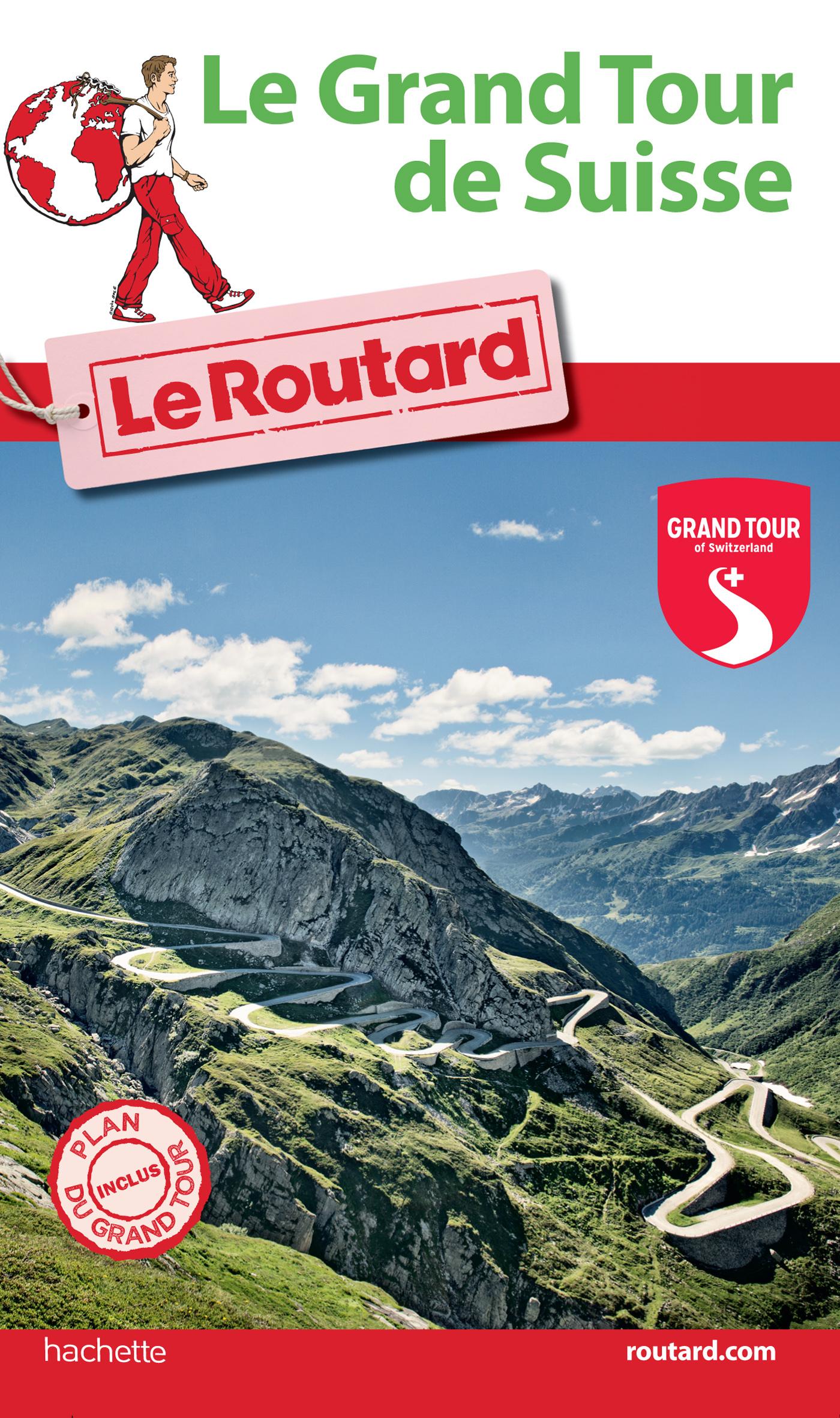 GUIDE DU ROUTARD GRAND TOUR DE SUISSE 2016
