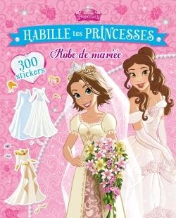 PRINCESSES , MARIAGES, HABILLE TES PRINCESSES
