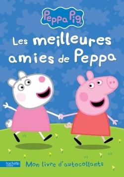 PEPPA PIG / LIVRE D'ACTIVITES - LES MEILLEURES AMIES DE PEPPA