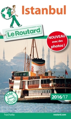 GUIDE DU ROUTARD ISTANBUL 2016/2017