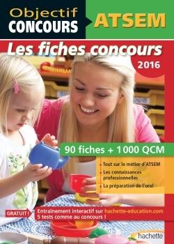 OBJECTIF CONCOURS - ATSEM 100 FICHES 1000 QCM - CATEGORIE C